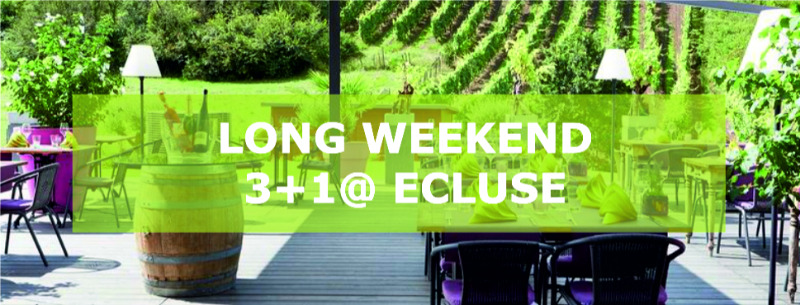Long Weekend 3+1 @ Ecluse